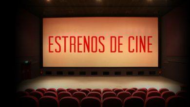 Photo of Mirá los estrenos de hoy y prepará tu salida de fin de semana!